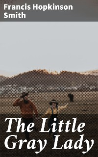 Cover The Little Gray Lady