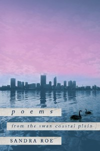Cover Poems from the Swan Coastal Plain