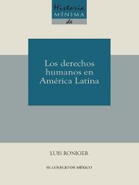 Cover Historia mínima de los derechos humanos en América latina