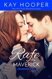 Cover Rafe, the Maverick