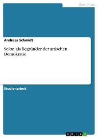 Cover Solon als Begründer der attischen Demokratie