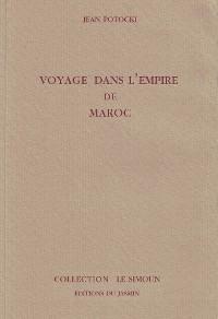 Cover Voyage dans l'Empire de Maroc