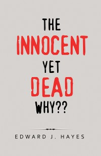 Cover The Innocent yet Dead Why??