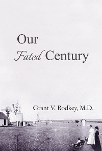 Cover Our Fated Century