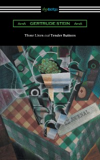 Cover Three Lives and Tender Buttons