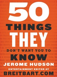 Cover 50 Things They Don't Want You to Know