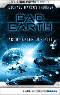 Cover Bad Earth 11 - Science-Fiction-Serie