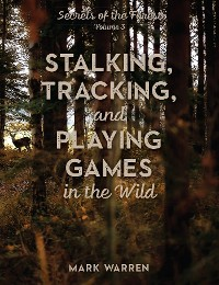 Cover Stalking, Tracking, and Playing Games in the Wild