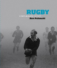 Cover Rugby: A New Zealand History