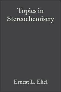 Cover Topics in Stereochemistry, Volume 8