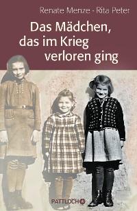 Cover Das Mädchen, das im Krieg verloren ging