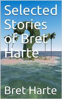 Cover Selected Stories of Bret Harte