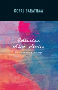 Cover Collected Short Stories of Gopal Baratham