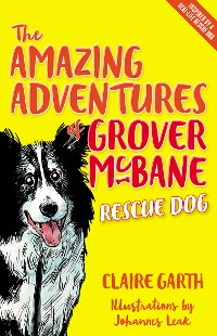 Cover The Amazing Adventures of Grover McBane, Rescue Dog