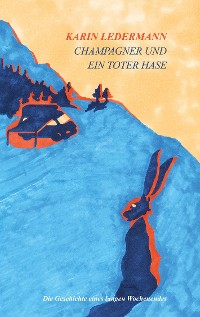 Cover Champagner und ein toter Hase
