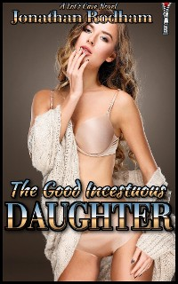 Cover The Good Incestuous Daughter
