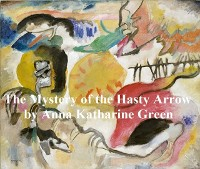 Cover Mystery of Hasty Arrow