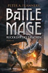 Cover Battle Mage - Rückkehr des Drachen