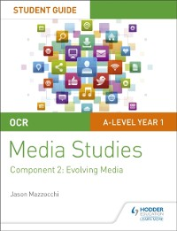 Cover OCR A Level Media Studies Student Guide 2: Evolving Media