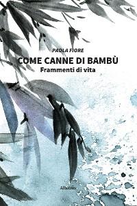 Cover Come canne di bambù
