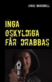 Cover Inga oskyldiga får drabbas