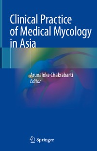 Cover Clinical Practice of Medical Mycology in Asia