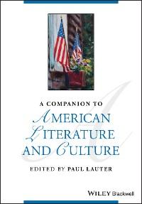 Cover A Companion to American Literature and Culture