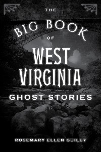 Cover The Big Book of West Virginia Ghost Stories