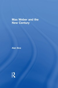 Cover Max Weber and the New Century