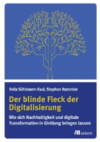 Cover Der blinde Fleck der Digitalisierung