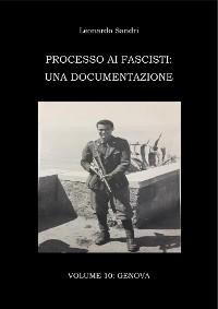 Cover Processo ai fascisti: Volume 10 Genova