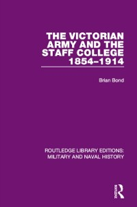 Cover Victorian Army and the Staff College 1854-1914