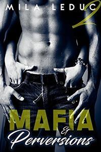 Cover Mafia & Perversions - TOME 2