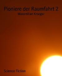 Cover Pioniere der Raumfahrt 2