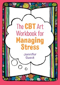 Cover The CBT Art Workbook for Managing Stress