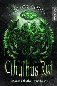 Cover Choose Cthulhu 1 - Cthulhus Ruf