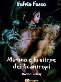 Cover Miruna e la stirpe dei licantropi