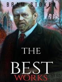Cover Bram Stoker: The Best Works