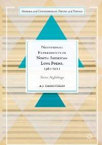 Cover Notational Experiments in North American Long Poems, 1961-2011