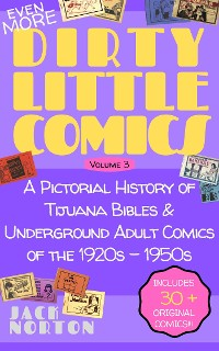 Cover (Even More) Dirty Little Comics, Volume 3