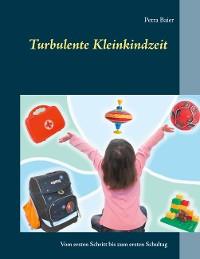 Cover Turbulente Kleinkindzeit