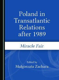 Cover Poland in Transatlantic Relations after 1989