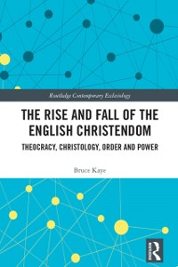 Cover Rise and Fall of the English Christendom