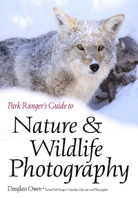 Cover Park Ranger's Guide to Nature & Wildlife Photography