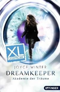 Cover Dreamkeeper. Die Akademie der Träume - XL Leseprobe