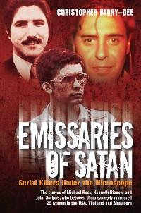 Cover Emissaries of Satan - Serial Killers Under the Microscope