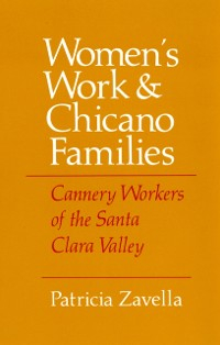 Cover Women's Work and Chicano Families