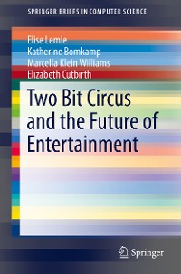 Cover Two Bit Circus and the Future of Entertainment
