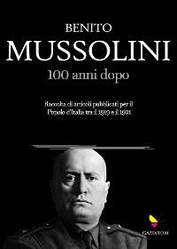 Cover Mussolini, 100 anni dopo
