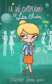 Cover La vie compliquee de Lea Olivier 08 : Rivales